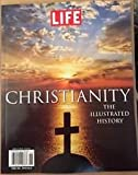 LIFE MAGAZINE CHRISTIANITY THE ILLUSTRATED HISTORY NEW 2014 MINT, NO LABELS!