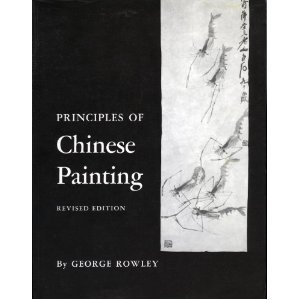 Principles of Chinese Painting. (PMAA-24) (Princeton Monographs in Art and Archeology)