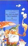 """Afficher """"Au royaume des nains et autres contes de gnomes, lutins et gobelins"""""""