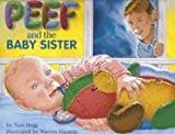 img - for Peef and the Baby Sister (Peef the Bear) book / textbook / text book