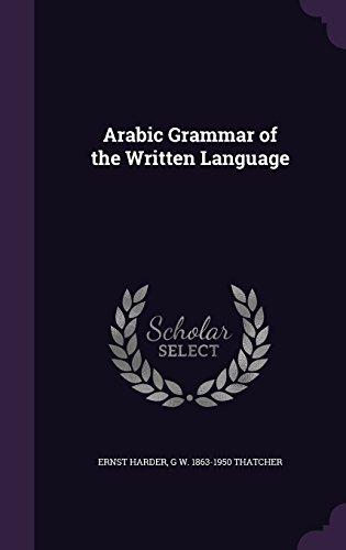 Arabic Grammar of the Written Language