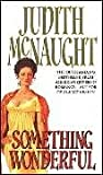 Something Wonderful (0552134783) by McNaught, Judith