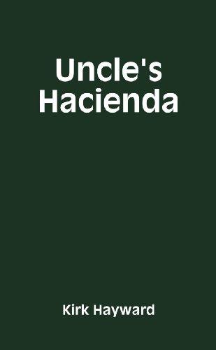 Uncle'S Hacienda