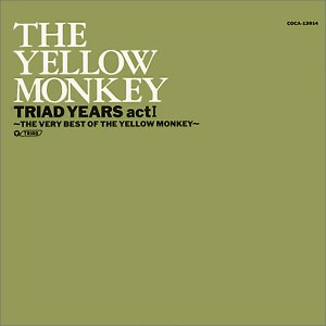 THE YELLOW MONKEY - TRIAD YEARS ACT1 ~ THE VERY BEST OF THE YELLOW