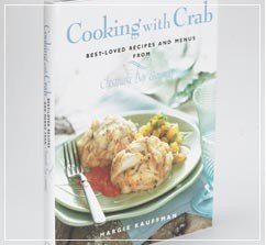 Cooking With Crab: Best Loved Recipes and Menus from Chesapeake Bay Gourmet