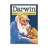Darwin para principiantes (Spanish Edition) (9879065034) by Jonathan Miller