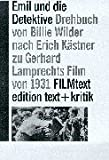 Emil und die Detektive: Drehbuch von Billie Wilder, frei nach dem Roman von Erich K