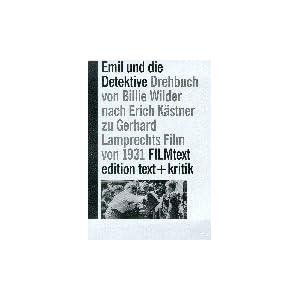 Emil und die Detektive. Drehbuch von Billie Wilder frei nach dem Roman von Erich Kästner zu Gerhard