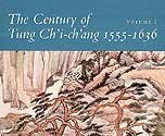 img - for The Century of Tung Ch'i-ch'ang 1555-1636 (2 Volumes) book / textbook / text book