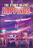 THE STORY OF THE HOPPINGS - Narrated by Brendan Healy
