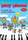 Alan Haughton's Play Piano! A course for young beginners Book 1 with CD