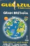 Gran bretaña - guia azul (Guias Azules)