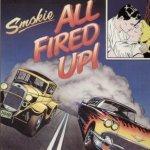 SMOKIE - All Fired Up - Zortam Music