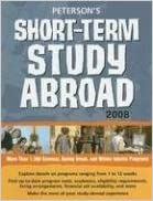 Short-Term Study Abroad 2008 (Peterson's Short-Term Study Abroad Programs)