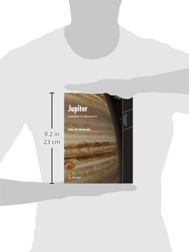 Jupiter: and How to Observe It (Astronomers' Observing Guides)