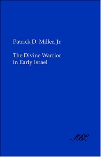 The Divine Warrior in Early Israel