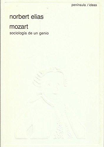Mozart, Sociología De Un Genio