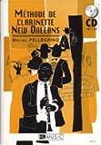 echange, troc Michel Pellegrino - Méthode de clarinette New Orleans