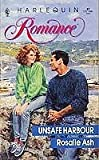 img - for Unsafe Harbour (Romance, 87) book / textbook / text book