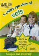 A Child's Eye View of Vets [DVD]