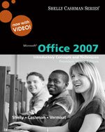 Microsoft Office 2007: Introductory Concepts And Techniques, Premium Video Edition, 1St Edition