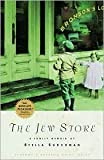 The Jew Store Publisher: Algonquin Books