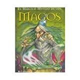 El Magico Mundo De Los Magos / The Magic World of the Wizards (Spanish Edition)