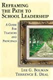 img - for Reframing the Path to School Leadership : A Guide for Teachers and Principals book / textbook / text book