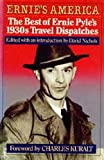 img - for Ernie's America - Best Of Ernie Pyle's 1930s Travel Dispatches book / textbook / text book