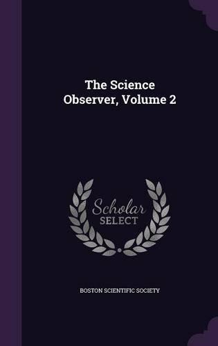 the-science-observer-volume-2
