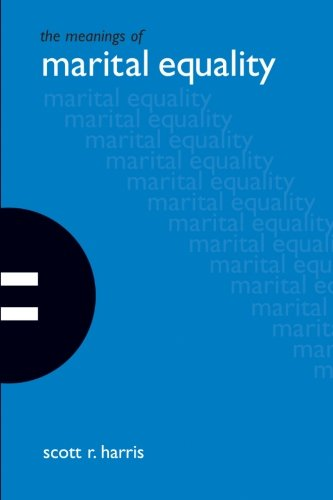 The Meanings Of Marital Equality (Suny Series in the Philosophy of the Social Sciences)