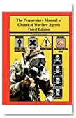 The Preparatory Manual of Chemical Warfare Agents Third Edition