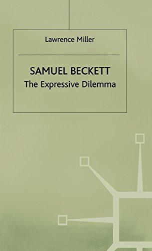 Samuel Beckett the Expressive Dilemma