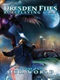 img - for The Dresden Files Roleplaying Game, Vol. 2: Our World book / textbook / text book