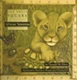 African Savanna (One Small Square) (0613072065) by Silver, Donald M.