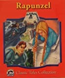 Rapunzel (Dolphin Books Classic Tales Collection)