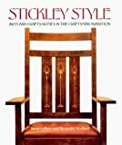 img - for Stickley Style: Arts and Crafts Homes in the Craftsman Tradition [Hardcover] book / textbook / text book