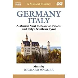 Naxos Scenic Musical Journeys Germany, Italy  Bavarian Palaces and Italy's Southern Tyrol