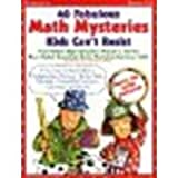 img - for 40 Fabulous Math Mysteries Kids Can't Resist by Miller, Marcia, Lee, Martin [Teaching Resources, 2001] [Paperback] (Paperback) book / textbook / text book