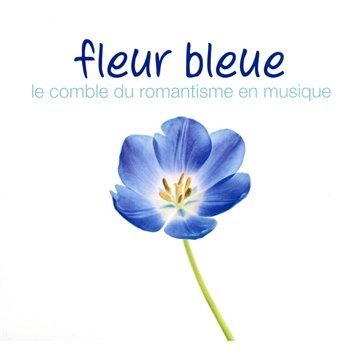 fleur-bleue-le-comble-du-romantisme-en-musique