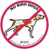 10 No Bird Dogs Hardhat Stickers K28