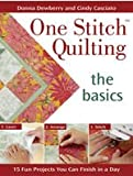 img - for One Stitch  Quilting: The Basics book / textbook / text book