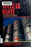 Nuclear Waste: The 10,000-Year Challenge (Single Titles Series)