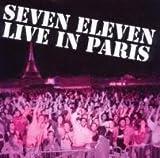 echange, troc Seven Eleven - Live in Paris