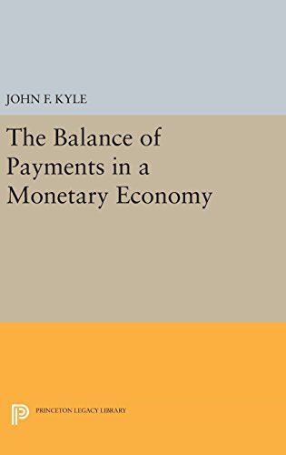 The Balance of Payments in a Monetary Economy (Irving Fisher Award Series)