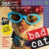 Bad Cat 2008 Calendar