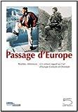 echange, troc Collectif - Passage d'Europe : Réalités, réfrences, réflexions