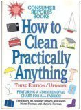 How to clean practically anything (0890430586) by Monte Florman