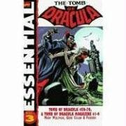 Essential Tomb of Dracula, Vol. 3 (Marvel Essentials) by Marv Wolfman, Roger McKenzie, Frank Robbins and Gene Colan