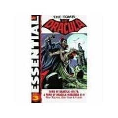 Essential Tomb of Dracula, Vol. 3 (Marvel Essentials) by Marv Wolfman,&#32;Roger McKenzie,&#32;Frank Robbins and Gene Colan